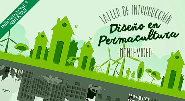 Taller de Introducción al Diseño en Permacultura – Montevideo